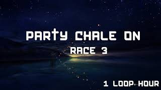 Party Chale On - 1 HOUR LONG - Race 3