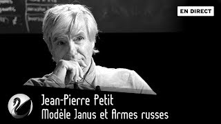 Download Video Jean-Pierre Petit : Modèle Janus et Armes russes [EN DIRECT] MP3 3GP MP4