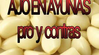 Pro y Contras del consumo de ajo en ayunas