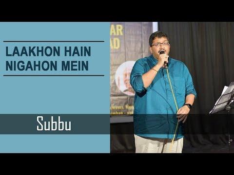 Subbu From Aawaaz Aur Andaaz Karaoke Club ( Cover of Lakon Hai Nigahon Mai)