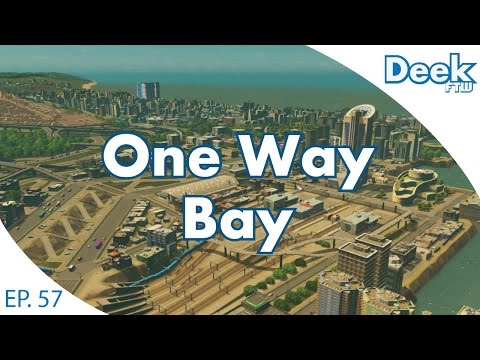 One Way Bay Ep.57 - Mighty Metropolis - Cities Skylines
