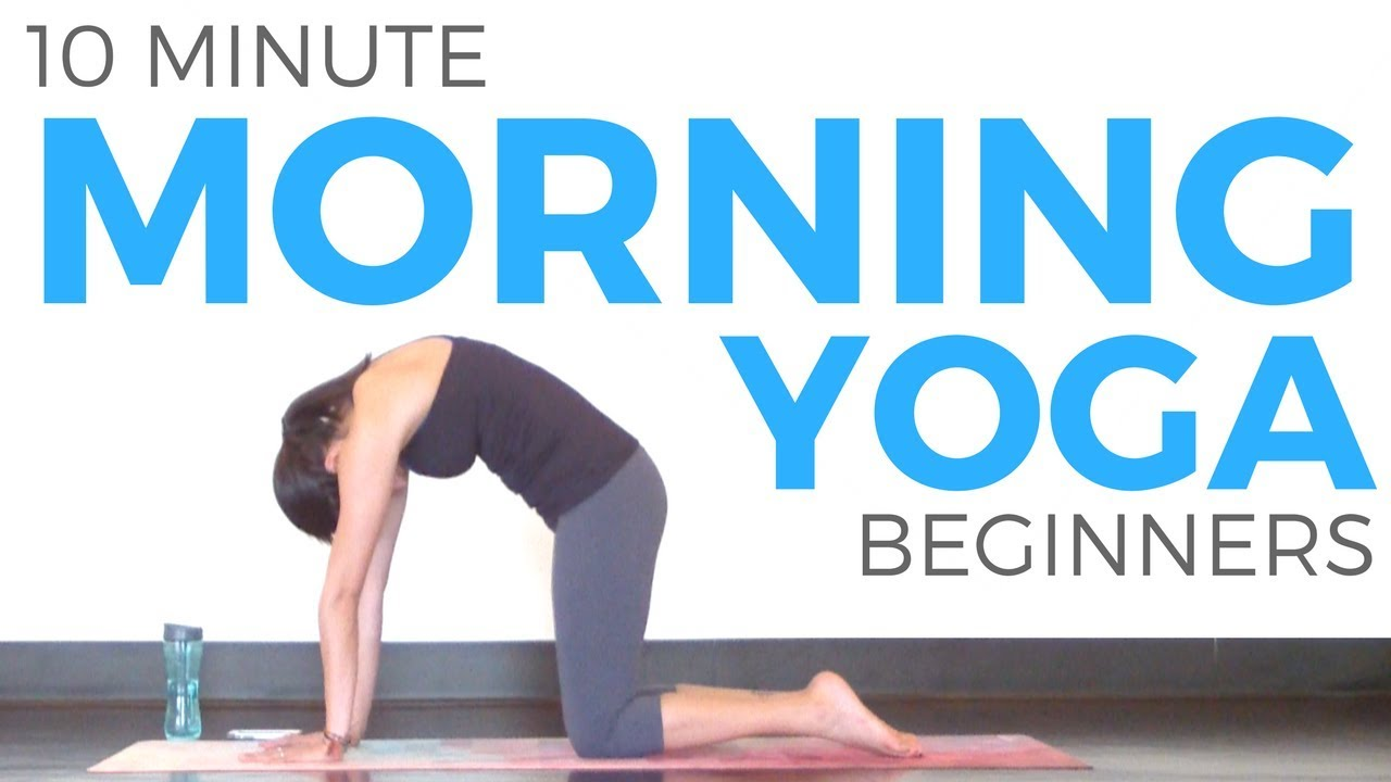 10 Minute Morning Yoga For Beginners