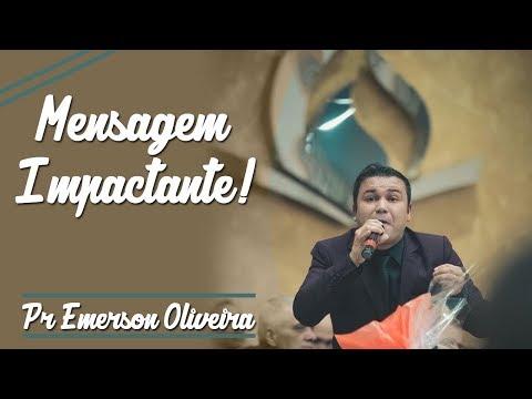 Pr Emerson Oira - Mensagem Impactante