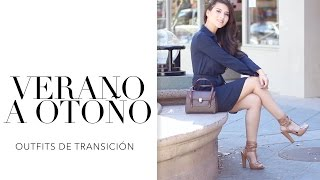 OUTFITS DE TRANSICIÓN VERANO OTOÑO |Fashion Riot