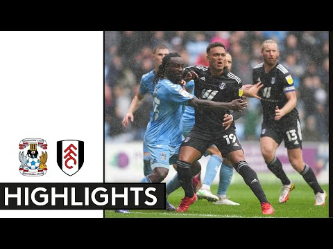 Coventry Fulham Goals And Highlights