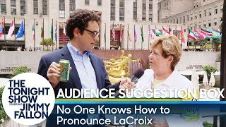Audience Suggestion Box: No One Knows How to Pronounce LaCroix