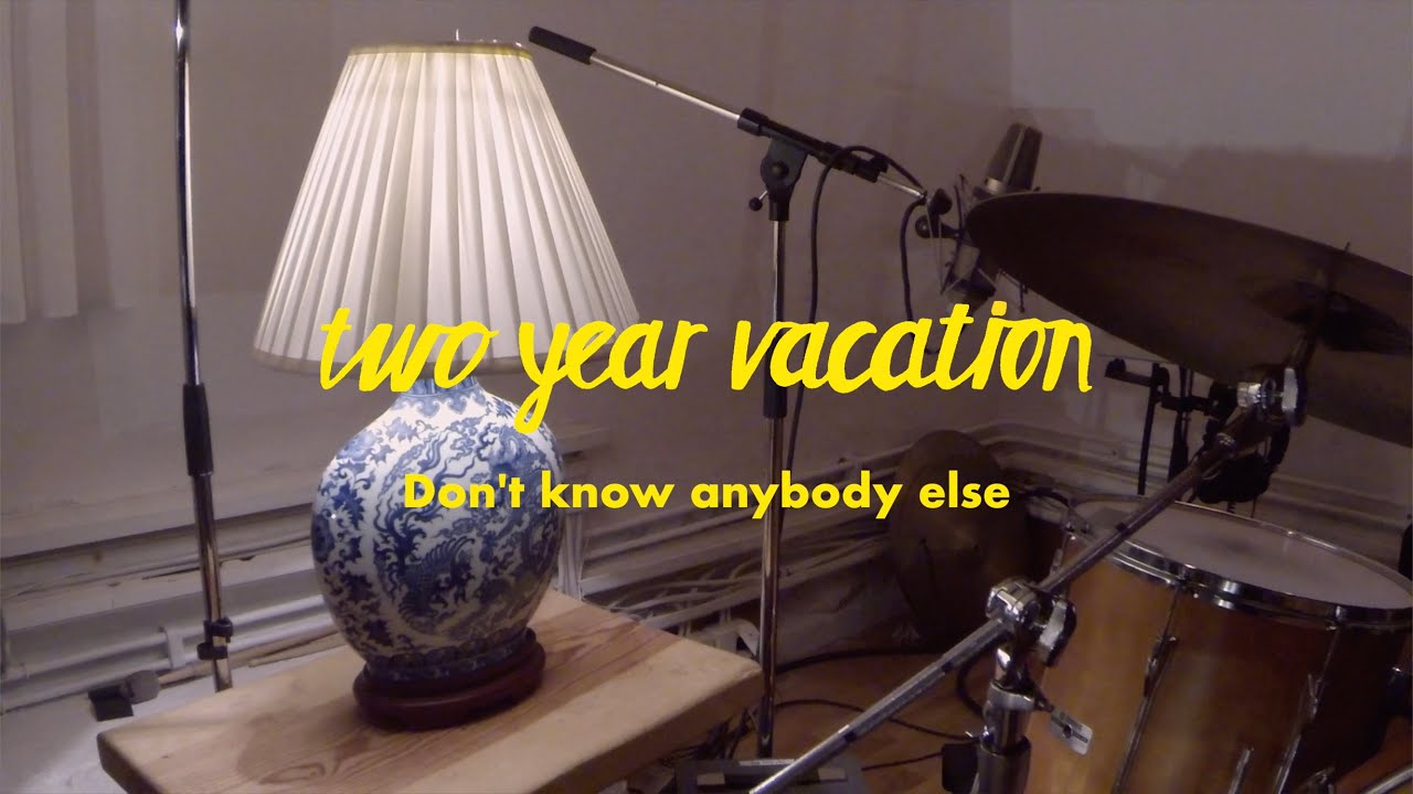 Download Two Year Vacation - Don't Know Anybody Else (Live version from Svenska Grammofonstudion)