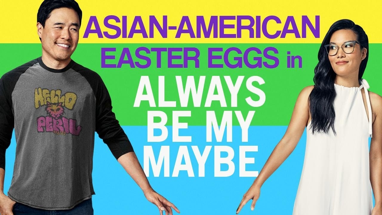 """Download Netflix's """"Always Be My Maybe"""" from an Asian-American Perspective: Details You Might've Missed"""