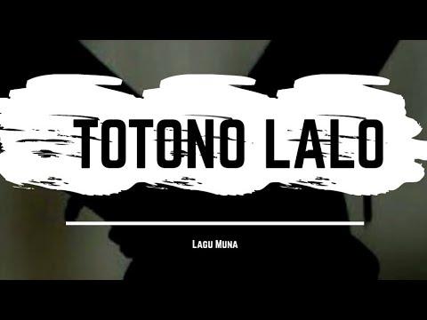 Lagu Daerah Muna - Totono Lalo