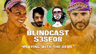 S35E08 - Playing with the devil  | Blindcast LIVE