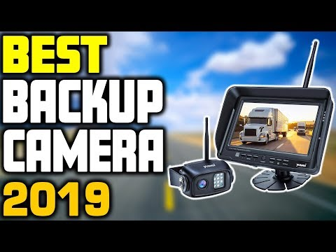 5 Best Backup Camera In 2019