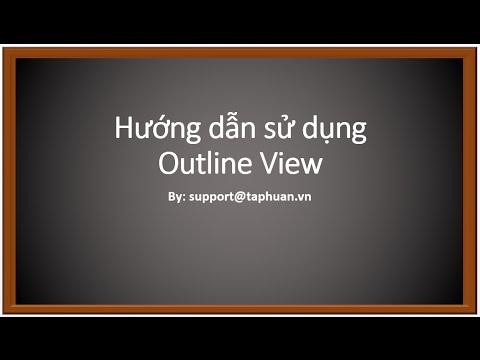 TapHuan.vn - Hướng dẫn sử dụng chế độ Outline View trong Powerpoint