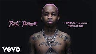 Tshego - Together (Audio) ft. Focalistic