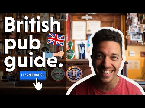 A British Pub Guide - English Lesson