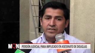 24/11/2015-19:23 PERDÓN JUDICIAL PARA IMPLICADO EN ASESINATO DE  DOUGLAS
