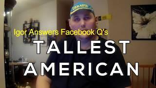 Tallest American Igor Vovkovinskiy Answers Questions