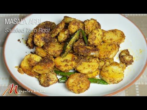 Masala Arbi Sauteed Taro Root Recipe By Manjula