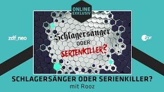 Schlagersänger oder Serienkiller? mit Rooz | NEO MAGAZIN ROYALE mit Jan Böhmermann - ZDFneo