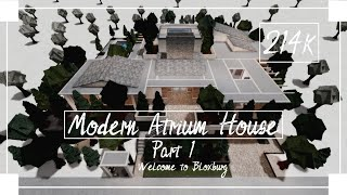 Modern Atrium House Speedbuild (Part 1/2) - Roblox - Welcome to Bloxburg YouTube Videos