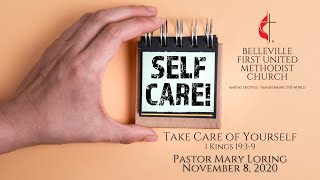 Sunday Service - November 8, 2020 - Take Care of Yourself - Pastor Mary Loring