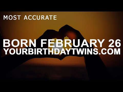 Born on February 26 | Birthday | #aboutyourbirthday | Sample