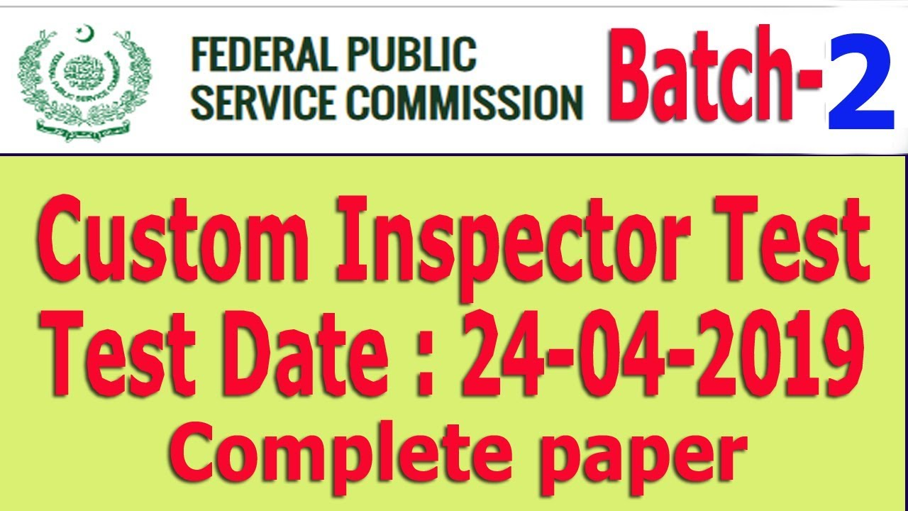 Ffpsc Calendrier 2019.Fpsc Custom Inspector Solved Paper Batch 02 Date 24 04 2019 Fully Solved Paper
