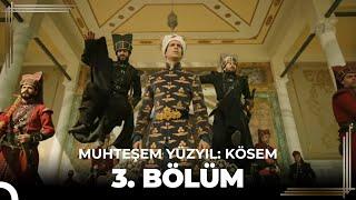 Muhteşem Yüzyıl Kösem 3.Bölüm (HD)