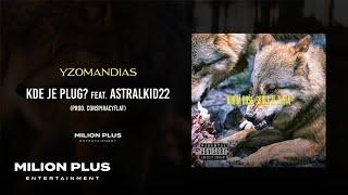 Yzomandias - Kde Je Plug? feat. AstralKid22 [prod. ConspiracyFlat]