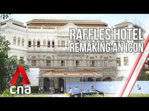 Singapore's Raffles Hotel: Remaking An Icon   Part 1   Full Episode