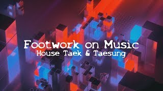 Footwork on Music