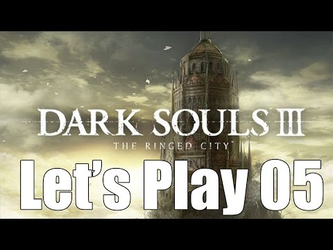 Dark Souls 3: The Ringed City - Let's Play Part 5: Ringed Inner Wall
