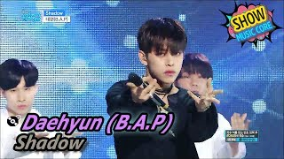 [Comeback Stage] Daehyun - Shadow, 대현 - Shadow Show Music core 20170610