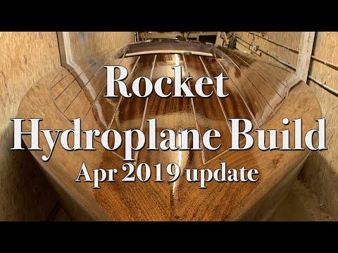 Rocket Hydroplane Boat Building Update April 2019 | Building a Wooden Boat