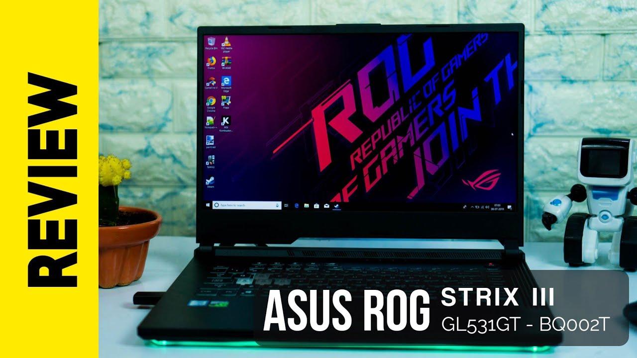 Asus ROG Strix III - Gaming Laptop Review