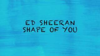 Lirik lagu shape of you Mp3