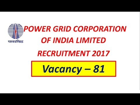 POWERGRID RECRUITMENT 2017 || APPLY FOR DIPLOMA TRAINEE (ELECTRICAL, ELECTRONICS, IT) & ASSISTANTS |
