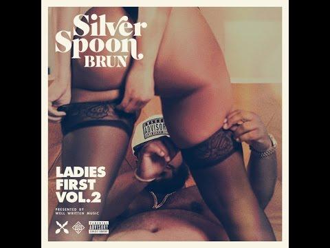 "Silver Spoon Brun - ""Ladies First Vol 2"" Album"