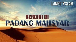 Berdiri Selama 50.000 TAHUN di Padang Mashyar!