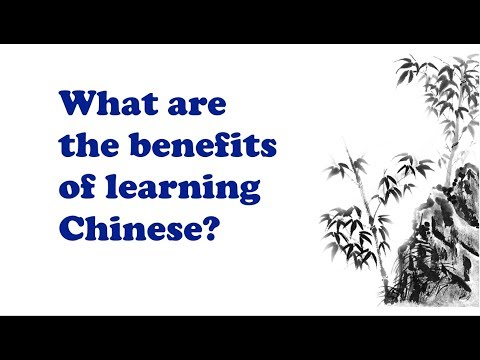 What Are The Benefits of Learning Chinese - Quick Chinese Practice