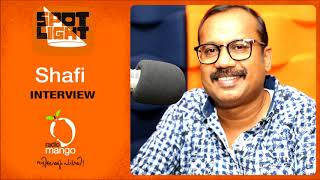 Director Shafi | Sherlock Toms | Spotlight | Radio Mango