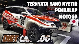 REVIEW TOYOTA FORTUNER PALING RACING DI INDONESIA | GIIAS 2018 | DIRT CARVLOG #48