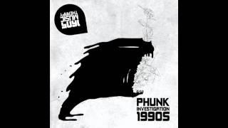 Phunk Investigation - 1990