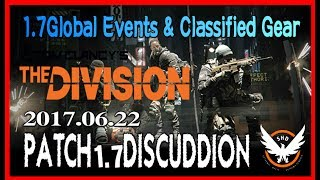「Division#111」パッチ1.7ディスカッション感想 2017.06.22 ( 1.7Global Events & Classified Gear PATCH1.7DISCUDDION) thumbnail