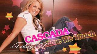 Cascada - Every time We Touch [MP3/Download Link] + Full Lyrics