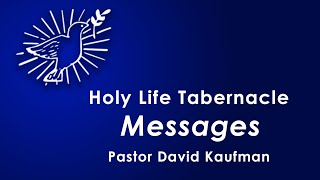 6-28-20 - Maintain Your Life - Pastor David Kaufman