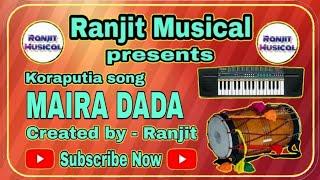 PHUKIDIA MAIRA DADA | OLD SUPERHIT KORAPUTIA SONG | RANJIT MUSICAL 🔥🔥🔥🔥🔥
