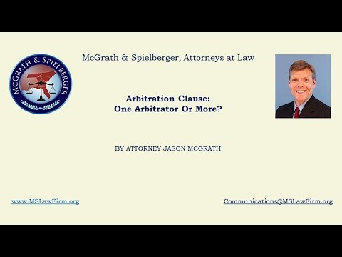 Arbitration Clause: One Arbitrator Or More?