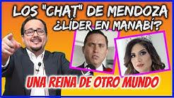 """👺 LOS """"CHAT"""" DE MENDOZA  ¿líder en Manabí? 👽 Una Reina de OTRO MUNDO Noticias Ecuador"""