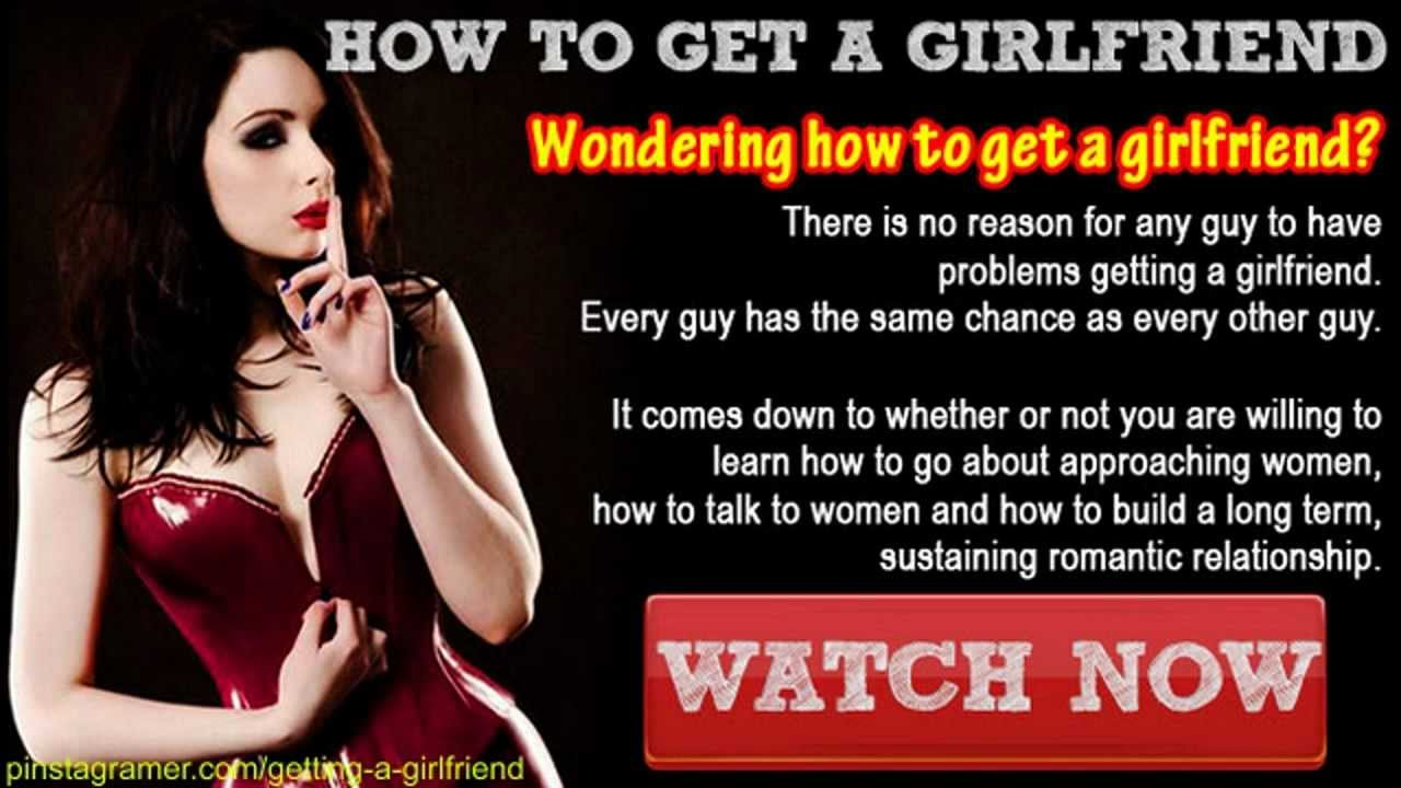 How To Get A Girlfriend Tips On Getting A Girlfriend Fast NOW  YouTube