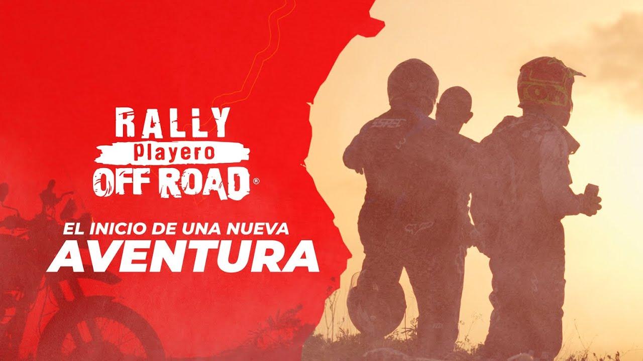 ¡El inicio de una nueva aventura! 🔥 RALLY PLAYERO 2021